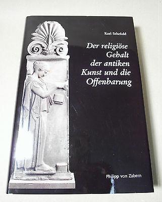 Schefold – Religiöser Gehalt der antiken Kunst - 1998