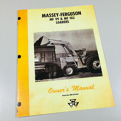 Massey Ferguson Mf 99 102 Utility Loader Operators Owners Manual Maintenance