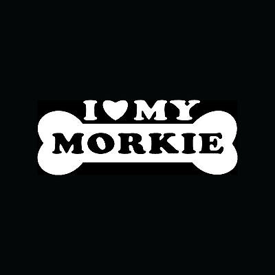 I LOVE MY MORKIE Sticker Dog Puppy Breed Vinyl Decal