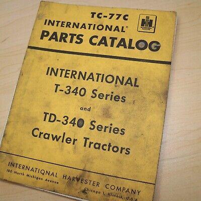 Ih International Td T-340 Series Tractor Crawler Parts Manual Book List