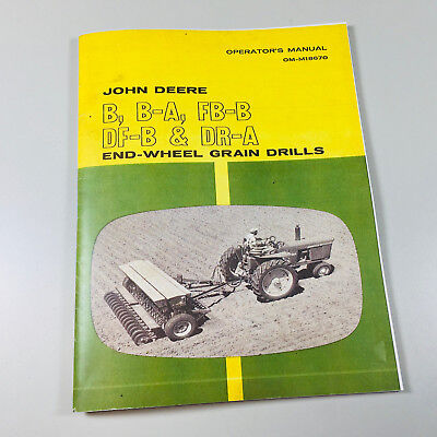Operators Manual For John Deere B Ba Fbb Dfb Dra Grain Drill Owners Chart