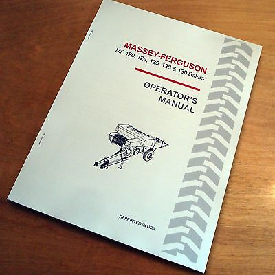 Massey-ferguson Mf120 Mf124 Mf125 Mf128 Mf130 Hay Baler Operators Manual