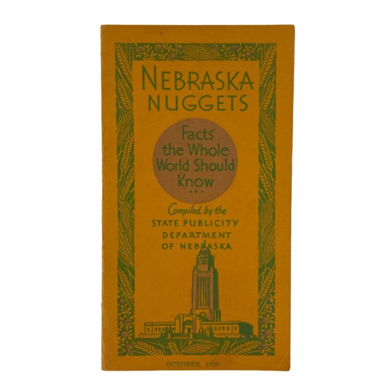 "Vintage 1930 Nebraska Publicity Booklet ""Nebr Nuggets"" Facts for World to Know!"