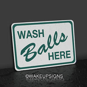 7-BY-10-WASH-BALLS-HERE-GOLF-SIGN-COLLECTIBLE-MAN-CAVE-CART-PATH-TEE