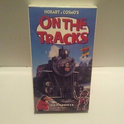 RAILROAD VHS  Hobart & Cosmo's On the Tracks For (Kids Hobart)