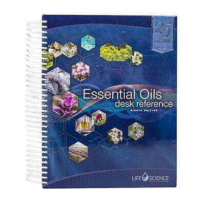 8th Edition Essential Oils Desk Reference - Full-Color (2019, Hardcover Spiral)