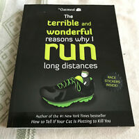 """""""The terrible and wonderful reasons why I run long distances""""."""