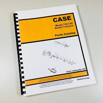 Case 730 740 Series 731 732 733 734 741 742 743 744 Tractor Parts Manual Catalog