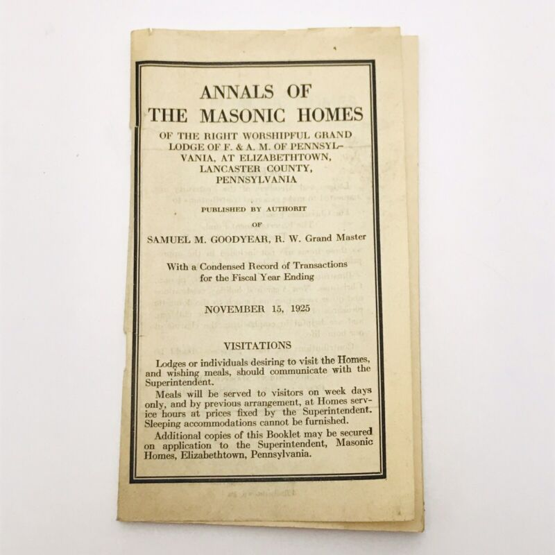 Annals Of The Masonic Homes Lancaster County Pennsylvania 1925 VTG Freemasonry