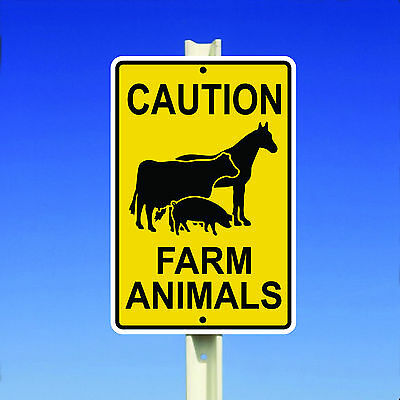 Caution Farm Animals Aluminum Metal 8x12 Sign