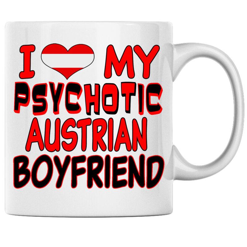 I Love My Psychotic Austrian Boyfriend Austrian Coffee mug Austria Heritage