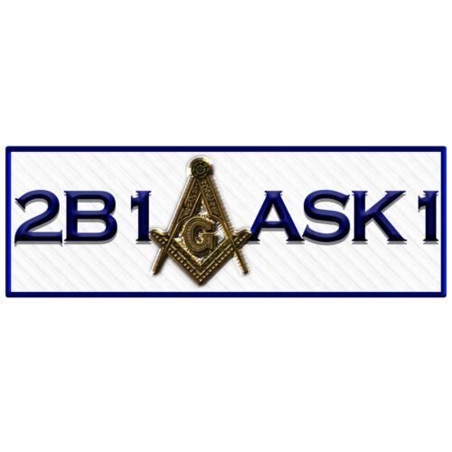 2B1ASK1 Square & Compass Masonic Bumper Sticker - [5 1/4