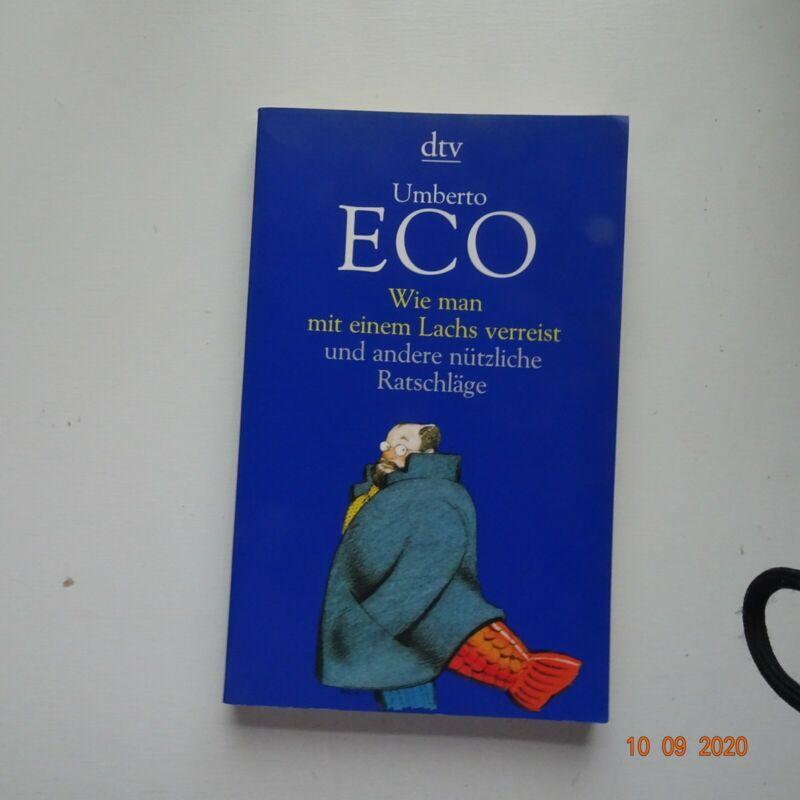 Wie man mit einem Lachs verreist und andere nützliche Ratschläge von Umberto Eco