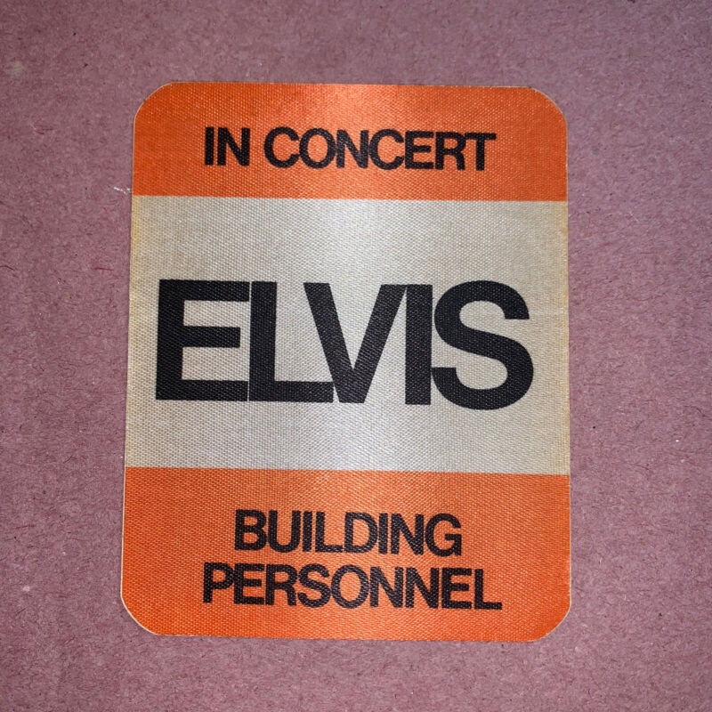 RARE 1970's Elvis In Concert Building Personnel Sticker Cloth Badge In Acrylic