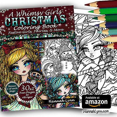 A Whimsy Girls CHRISTMAS Fantasy Adult Coloring Book Fairy Chibi Hannah Lynn Art