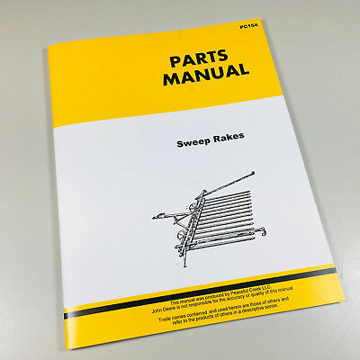Parts Manual John Deere Sweep Rake Catalog 73 74 74a 83 75 82 84 85 86 87 90 91