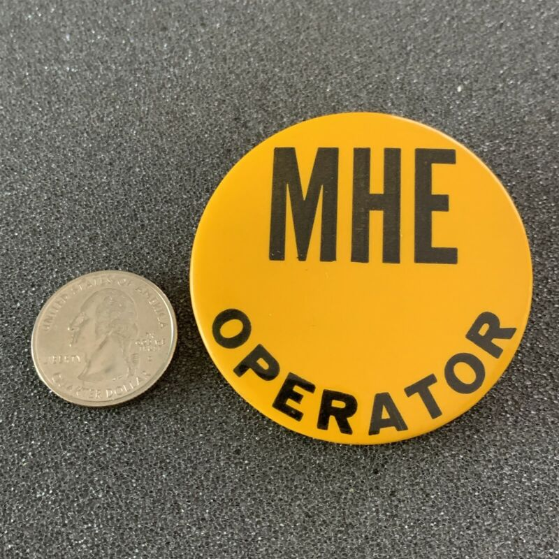 Material Handling Equipment MHE Operator Clip On Badge Pinback Button #40706