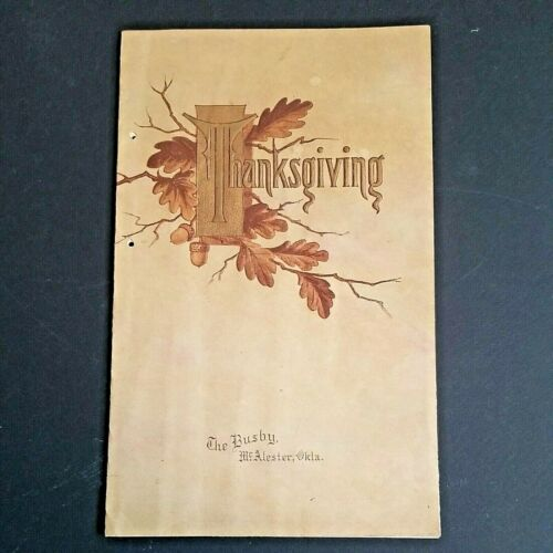 1908 BUSBY Hotel McAlester Okla. Thanksgiving Musical Programme and Dinner Menu