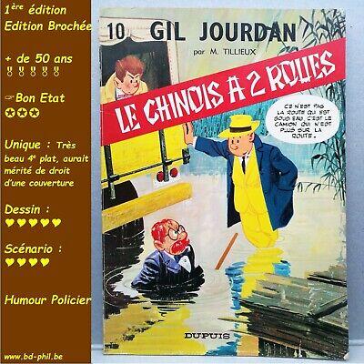 Gil Jourdan, 10, Le Chinois a 2 roues, Tillieux, Dupuis, EO, 1967, BE, B