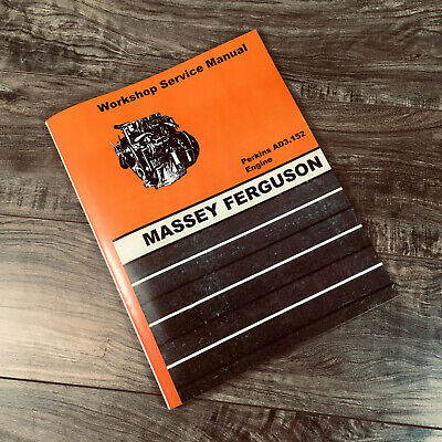 Massey Ferguson Industrial 40 Tractor Ad3.152 Engine Service Repair Manual Shop