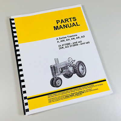 Parts Manual For John Deere A Aw Ah An Ar Ao Styled Tractor Catalog Book