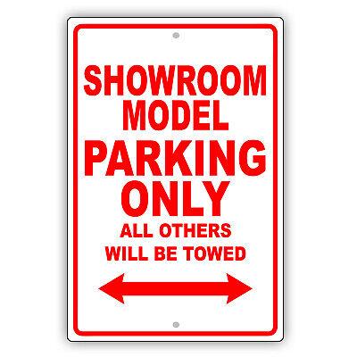 Showroom Model Parking Only Gift Wall Decor Novelty Garage Aluminum Metal Sign