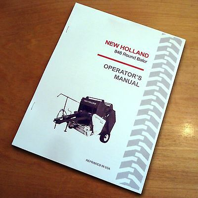 New Holland 846 Round Baler Operators Owners Book Guide Manual Nh Sperry