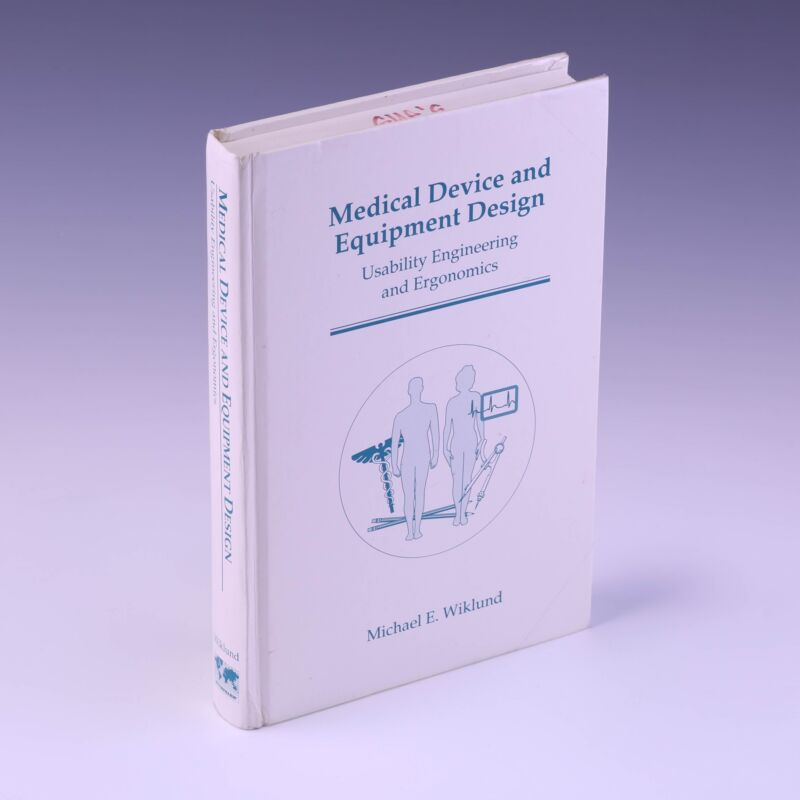 Medical Device and Equipment Design: Usability by Michael  E. Wiklund