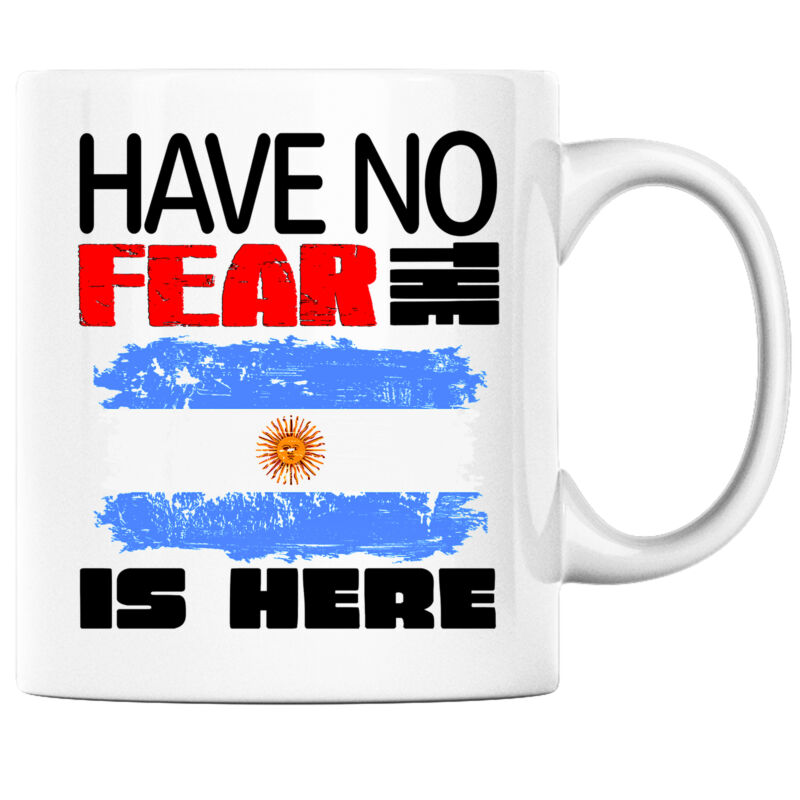 Have No Fear the Argentinian is Here Funny Coffee Mug Argentina Heritage Pride