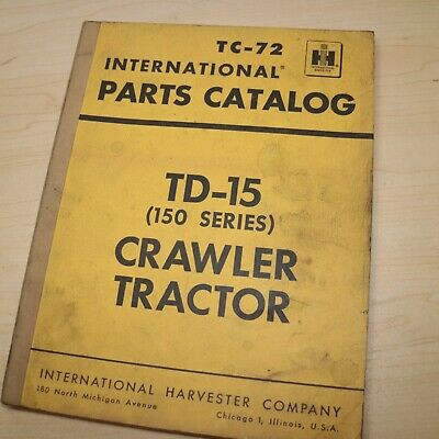 Ih International Td-15 150 Series Crawler Tractor Parts Manual Book List Tc-72