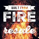 Built From Fire Resale
