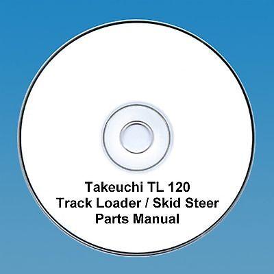Takeuchi  TL120 TL 120 Skid Steer / Tracked loader Parts Manual
