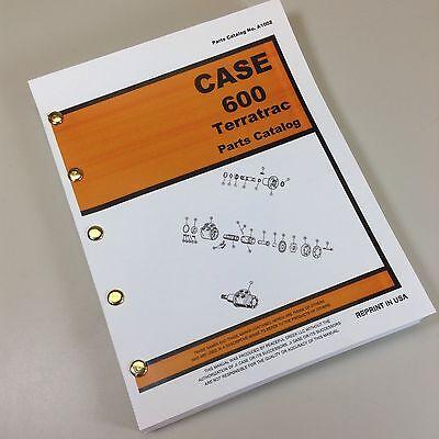 Case Terratrac 600 Crawler Tractor Dozer Loader Parts Manual Catalog