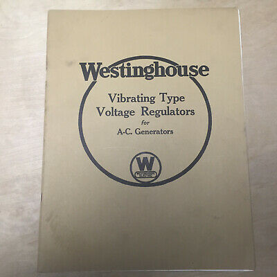 Westinghouse Electric Manual 1933 Generator Vibrating Type Voltage Regulators (Electric Manual Generator)