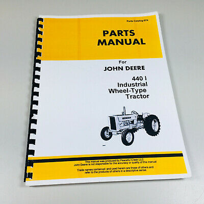 Parts Manual For John Deere 440i 440 Industrial Tractor Catalog Exploded Views