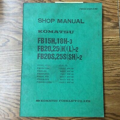 Komatsu Fb15h182025lsh-2 Service Shop Repair Manual Electric Fork Lift Truck