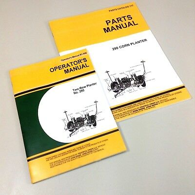 Operators Parts Manuals For John Deere No 290 Planter Catalog Two Row Corn
