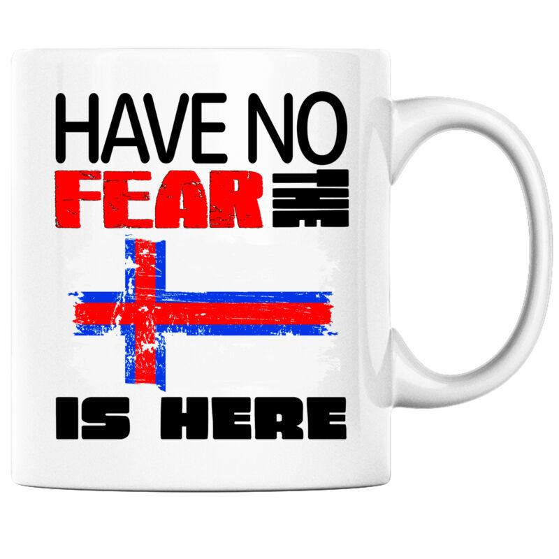 Have No Fear the Faroese is Here Funny Coffee Mug Faroe Islands Heritage Pride