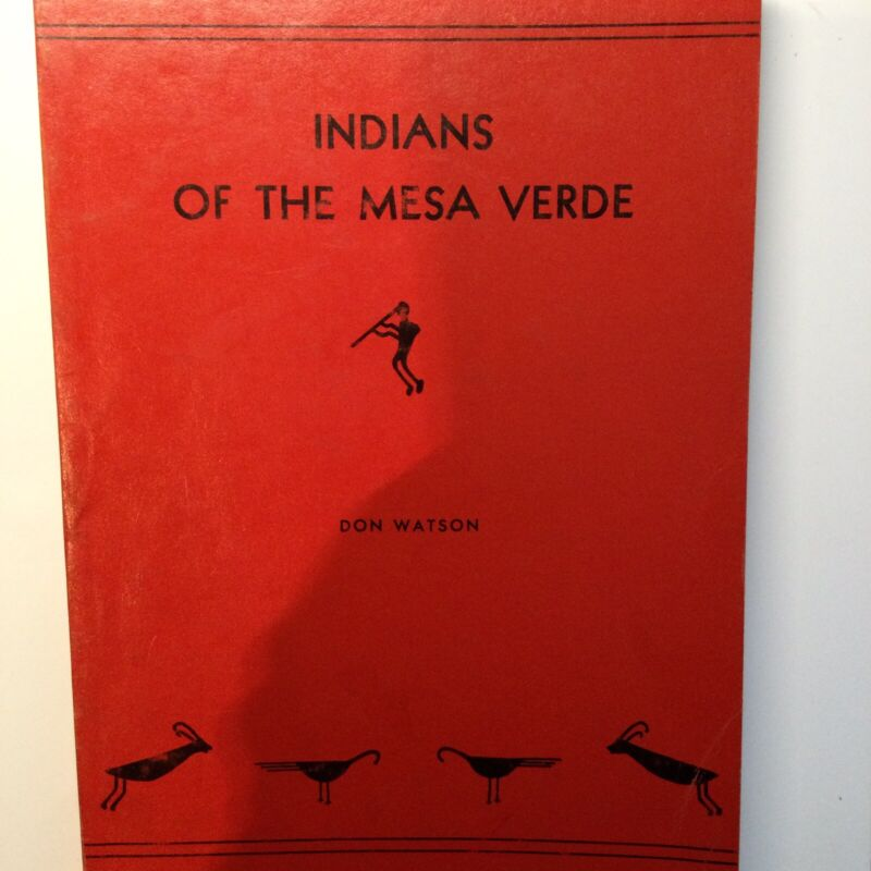 Indians of the Mesa Verde by Don Watson 1961 paperback