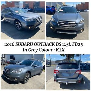 🔥Wrecking 2016 Subaru Outback BS 2.5L FB25 in Grey Colour •K2X West Footscray Maribyrnong Area Preview