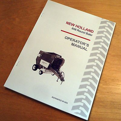 New Holland 848 Round Baler Operators Owners Book Guide Manual Nh Sperry