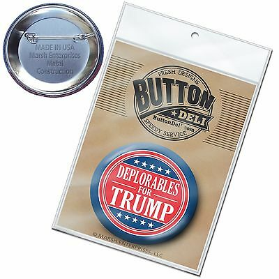 "Deplorables for Donald Trump Button - funny 2020 2.25"" Pin Back Badge Mike Pence"