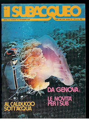 IL SUBACQUEO RIVISTA NUM. 78 ANNO VII NOVEMBRE 1979 EDIZ. LA CUBA SUBACQUEA