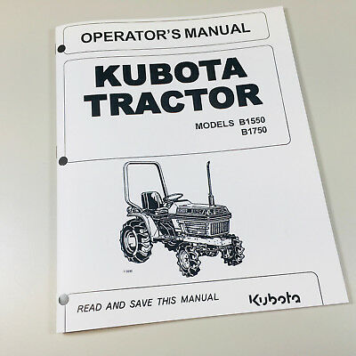 Kubota B1550 B1750 Tractor Operators Owners Manual Maintenance Specifications
