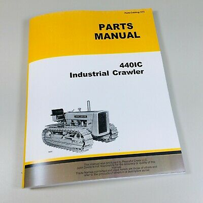 Parts Manual For John Deere Gas 440 440ic Industrial Crawler Tractor Catalog