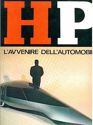 AA. VV. HP L'AVVENIRE DELL'AUTOMOBILE CASINI 1967 I° EDIZ. AUTO