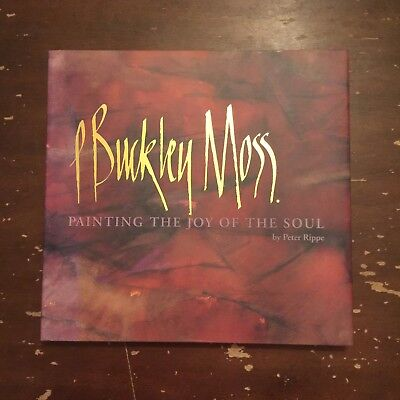 1997 P Buckley Moss Painting The Joy Of The Soul by Peter Rippe Signed Hardcover for sale  Marshalltown