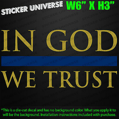 IN GOD WE TRUST Gold & Blue Thin Stripe Car Decal Sticker Police Cops Cop Jesus