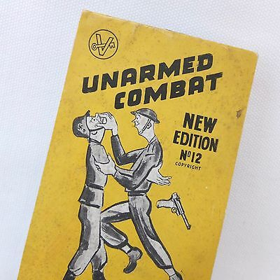 WW2 UNARMED COMBAT MANUAL BRITISH ARMY HOME GUARD COMMANDO SELF DEFENCE 1940