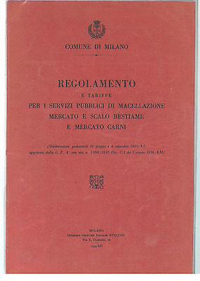 MILANO REGOLAMENTO E TARIFFE MACELLAZIONE MERCATO E SCALO BESTIAME E CARNI 1934